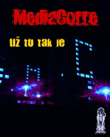 MediaCorre - Už to tak je