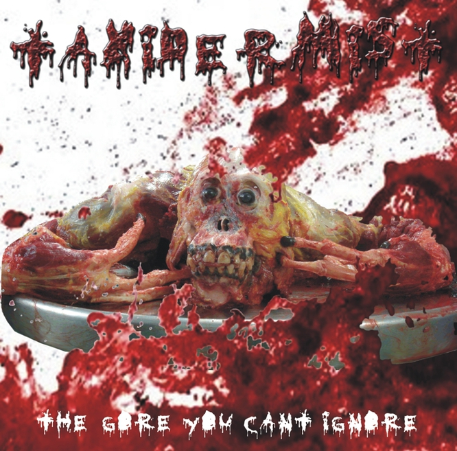 "Taxidermist ""The Gore You Can't Ignore"" CD 2011"