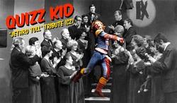 Profilový obrázek Quizz Kid Jethro Tull tribute