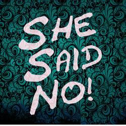 Profilový obrázek She Said No!