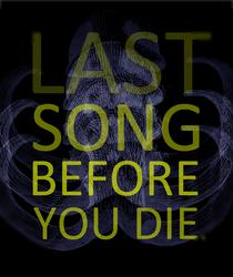 Profilový obrázek Last Song Before You Die