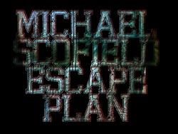 Profilový obrázek Michael Scofield Escape Plan