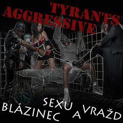 Profilový obrázek Aggressive Tyrants