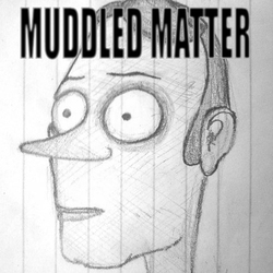 Profilový obrázek Muddled Matter