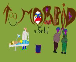 Profilový obrázek Too morbid To forbid