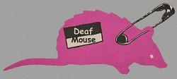 Profilový obrázek Deaf Mouse