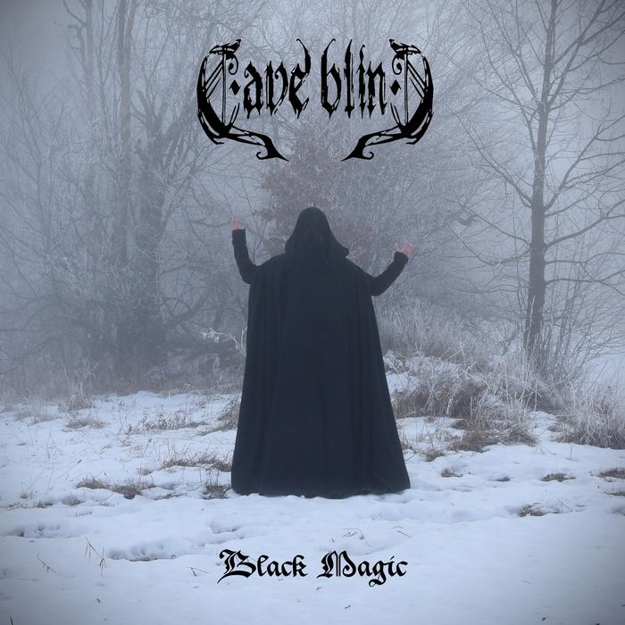 Cave Blind - Black Magic (2017)