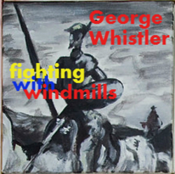 Profilový obrázek George Whistler - Fighting with Windmills