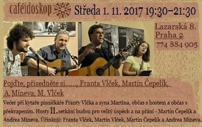 1.11.17 - kavárna Cafeidoskop-Franta Vlček
