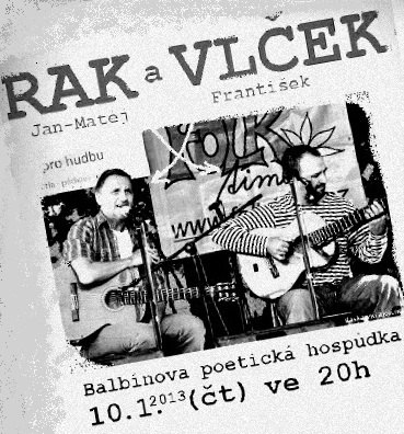 Franta Vlček a Jan-Matěj Rak v Balbínce 10.01.2013