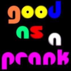 Profilový obrázek good as a prank