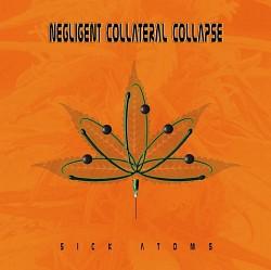 Profilový obrázek Negligent Collateral Collapse