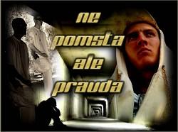 Profilový obrázek Problemovy - Ne pomsta ale pravd