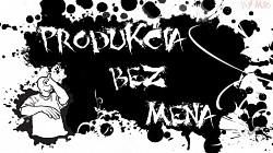 Profilový obrázek PRODUKCIA_BEZ_MENA