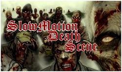 Profilový obrázek Slowmotion Death Scene