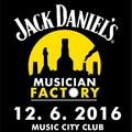 Obrázek k soutěži: 3x 2 vstupy na Jack Daniels Musician Factory