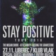 Profilový obrázek STAY POSITIVE 2010 TOUR:LIBEREC