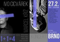 Profilový obrázek Ivo Cicvárek a Marcel Kříž v Café Práh v Brně
