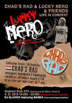 Profilový obrázek Chad´s Rad /NL & Lucky Nero /CSSR & KOZA / Fr & Friends