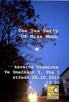Profilový obrázek 1. koncert The Tea Party Of Miss Moon
