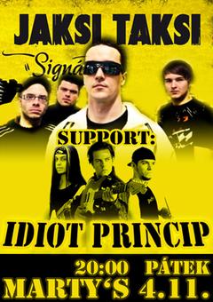 Profilový obrázek JaksiTaksi + Idiot Princip v Martysu