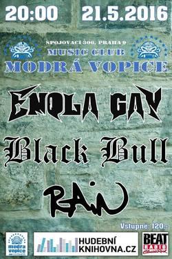 Profilový obrázek Rain + Black Bull + Enola Gay
