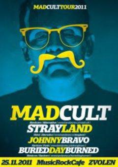 Profilový obrázek Strayland + Madcult, Johny Bravo, Buried Day Burned