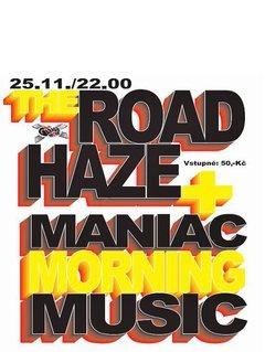 Profilový obrázek The Road Haze + Morning Maniac Music