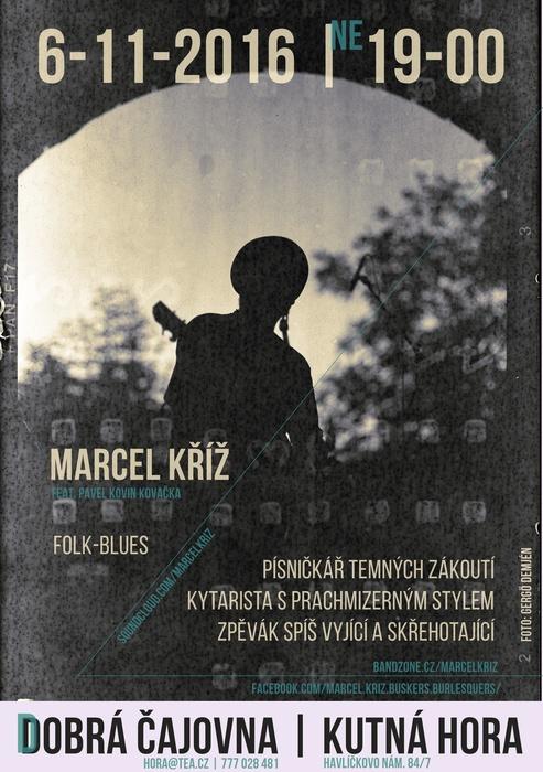 Marcel Kříž Dobrá čajovna Kutná Hora