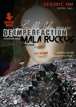 Profilový obrázek De ImperfAction & Mala Ruckus: Smells Like Music