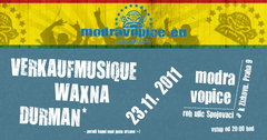 Profilový obrázek MODRÁ VOPICE >>> Verkaufmusique + waXna + Durman