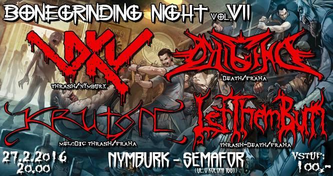 BoneGrinding Night vol. VII (Diligence + Kruton + Let Them Burn + DKV)