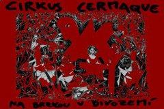 Profilový obrázek Cirkus Cermaque + Spolčení hlupců v Kaštanu