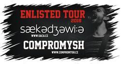 Profilový obrázek Open stage - Saca & Compromysh / Enlisted Tour