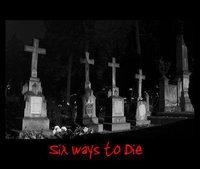 Profilový obrázek Six Ways to Die