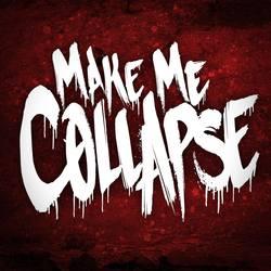 Profilový obrázek Make Me Collapse