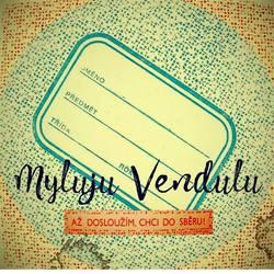 Profilový obrázek Myluju Vendulu