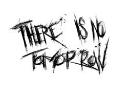 Profilový obrázek There Is No Tomorrow