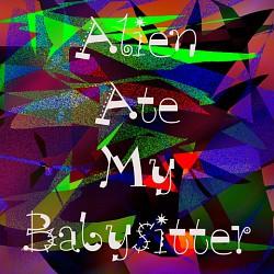 Profilový obrázek Alien Ate My Babysitter