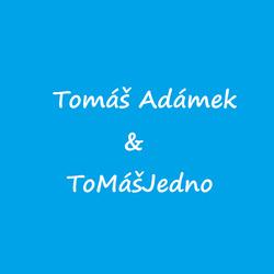 Profilový obrázek Tomáš Adámek & ToMášJedno