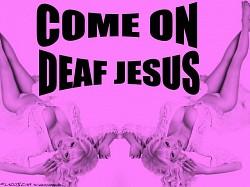 Profilový obrázek Come On Deaf Jesus