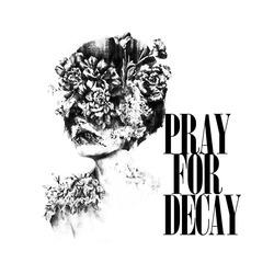 Profilový obrázek Pray For Decay
