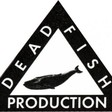 Profilový obrázek Dead Fish Prod.