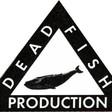 Profilový obrázek DEAD FISH PRODUCTION