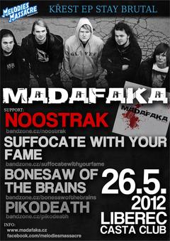 Profilový obrázek MADAFAKA - Křest EP Stay Brutal 2012