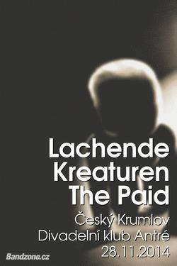 Profilový obrázek Lachende Kreaturen + The Paid = po sto letech