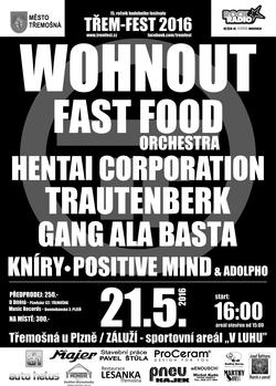 Profilový obrázek Třem-Fest 2016 - Wohnout * Fast Food Orchestra * Hentai Corporation * Trautenberk * Gang Ala Basta * Kníry * Positive Mind * Ado