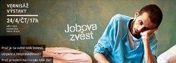 Profilový obrázek Jobova zvěst: vernisáž výstavy