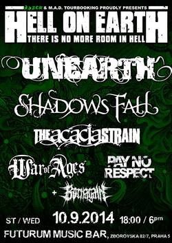 Profilový obrázek HELL ON EARTH TOUR: Unearth, Shadows Fall, The Acacia Strain, War of Ages (USA), Pay No Respect (UK) + Born Again