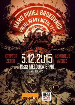 Profilový obrázek Mámo podej brokovnici, přijel Heavy Metal fest vol. 1!!